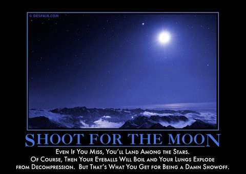 shootforthemoondemotivator_large